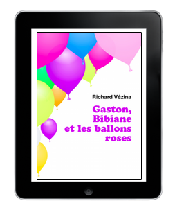 Gaston, Bibiane et les ballons roses de RichardVézina