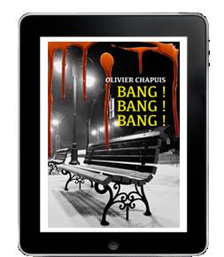 Bang ! Bang Bang ! de OlivierChapuis