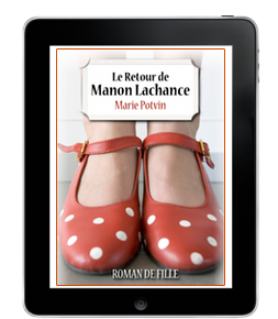 Le Retour de Manon Lachance de MariePotvin