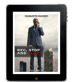 Rec, stop and play de CharlotteCharpot