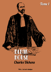 Bleak-House, tome 1 de Charles Dickens