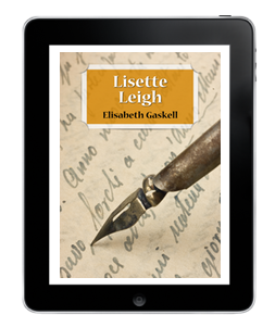Lisette Leigh de ÉlisabethGaskell