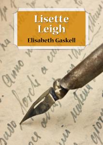 Lisette Leigh de Élisabeth Gaskell