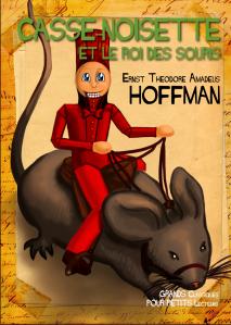 Casse-Noisette et le Roi des Souris par ETA Hoffmann