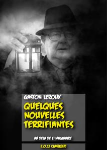 Quelques nouvelles terrifiantes de Gaston Leroux