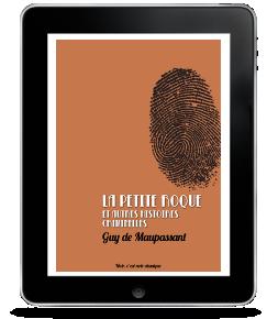 La Petite Roque et autres histoires criminelles de Guy deMaupassant