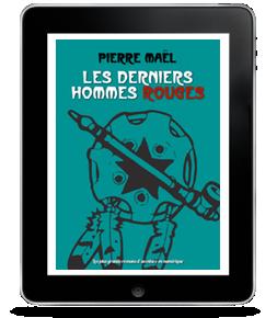 Les Derniers Hommes Rouges de PierreMaël