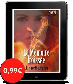 La Mémoire froissée, tome 1 de ChristineMachureau