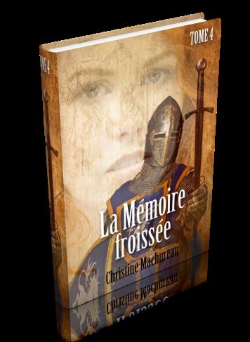 La Mémoire froissée, tome 4 de Christine Machureau