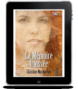 La Mémoire froissée, tome 5 de ChristineMachureau