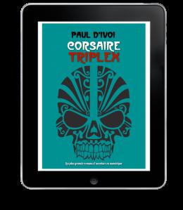 Corsaire Triplex de Paul d'Ivoi