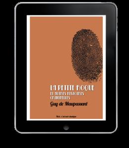 La Petite Roque et autres histoires criminelles de Guy de Maupassant