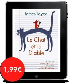 Le Chat et le Diable de James Joyce, traduction CélineDecamps