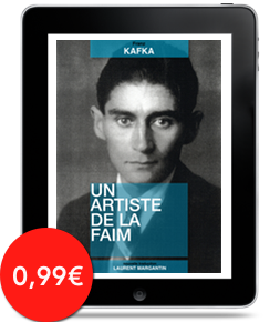 Un artiste de la faim par Franz Kafka, traduction de Laurent Margantin