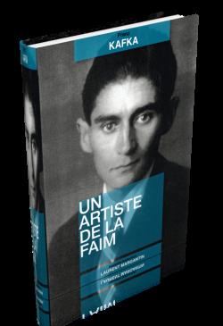 Un artiste de la faim de Franz Kafka