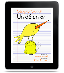 Un dé en or de Virginia Woolf, traduction Céline Decamps
