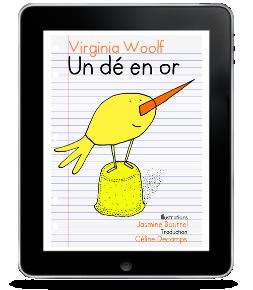 Un dé en or de Virginia Woolf, traduction CélineDecamps