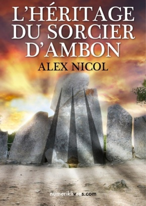 L'Héritage du sorcier d'Ambon de AlexNicol