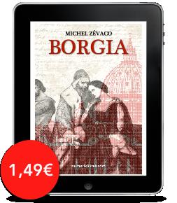 Borgia  de MichelZévaco
