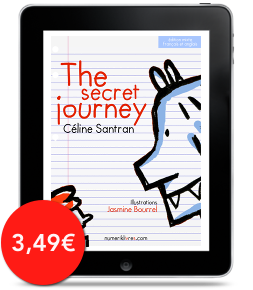 The Secret Journey de Céline Santran, illustrations de Jasmine Bourrel