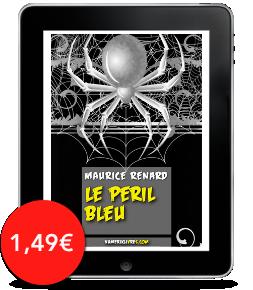 Le Péril bleu de MauriceRenard