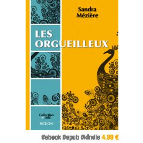 Les Orgueilleux par Sandra Mézière –4.99€