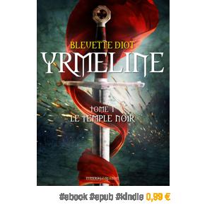 Yrmeline, tomes 1, 2, 3 et 4 par BleuetteDiot