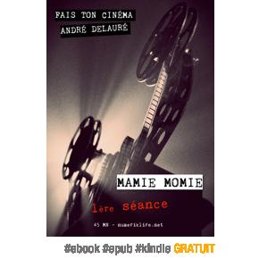 Fais ton cinéma, épisode 1 par AndréDelauré
