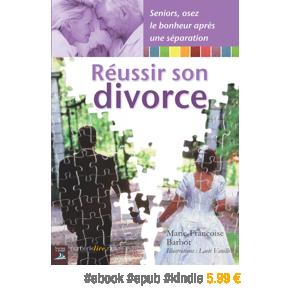 Réussir son divorce par Marie-FrançoiseBarbot