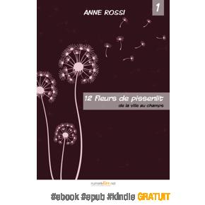 Douze fleurs de pissenlits, série jeunesse en 5 épisodes par AnneRossi