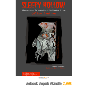 Sleepy Hollow par Washington Irving adapté par Céline Santran