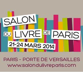 C'est officiel, nous serons au salon du livre de Paris en mars2014
